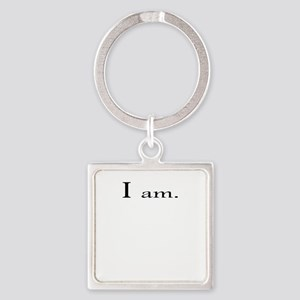 I am up Square Keychain