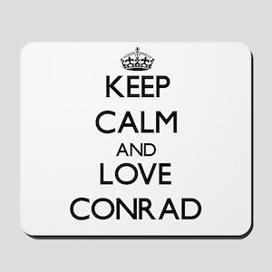 Keep Calm and Love Conrad Mousepad