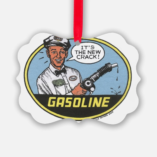 Gasoline Use This Ornament