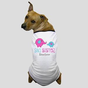 Personalized Big Sister Elephant Dog T-Shirt
