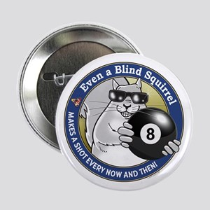 "8-Ball Blind Squirrel 2.25"" Button"