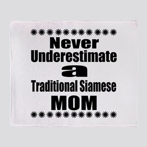 Never Underestimate traditional siam Throw Blanket