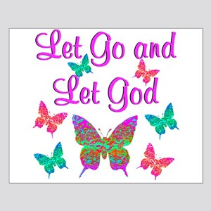LET GO AND LET GOD Small Poster