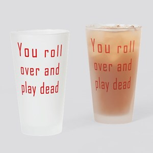 You Do It Drinking Glass