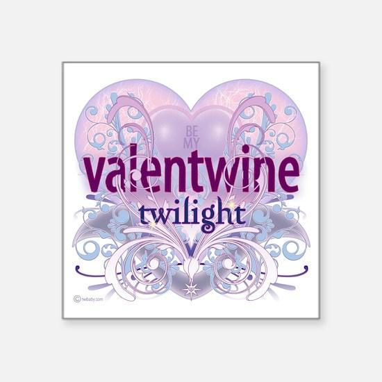 "twilight be my valentwine 2 Square Sticker 3"" x 3"""