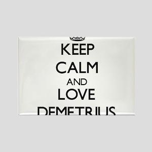 Keep Calm and Love Demetrius Magnets