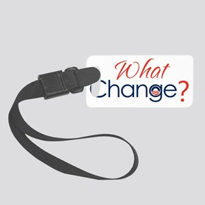 what-change Small Luggage Tag