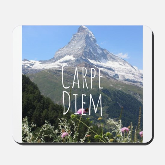 Carpe Diem - Climb a Mountain Mousepad