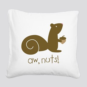 Aw Nuts Squirrel Square Canvas Pillow