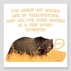 "Yellowstone griz b Square Car Magnet 3"" x 3"""