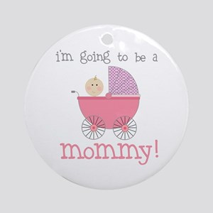 mommy to be (front only) Ornament (Round)