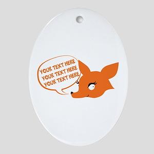 CUSTOM TEXT Cute Fox Ornament (Oval)