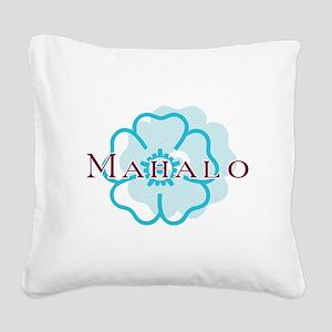 mahalo_cir Square Canvas Pillow