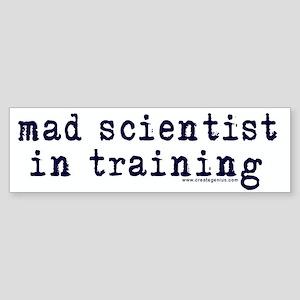 Mad Scientist In Training Bumper Sticker