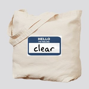 Feeling clear Tote Bag