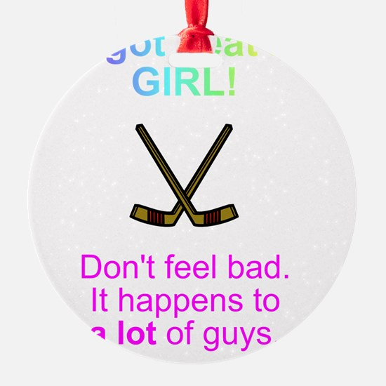 beat by a girl Ornament