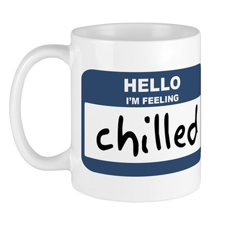Feeling chilled Mug
