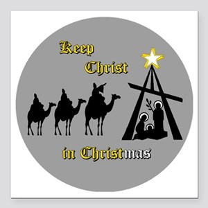 "Keep Christ in Christ-ma Square Car Magnet 3"" x 3"""