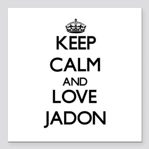 "Keep Calm and Love Jadon Square Car Magnet 3"" x 3"""