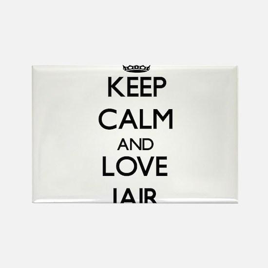 Keep Calm and Love Jair Magnets