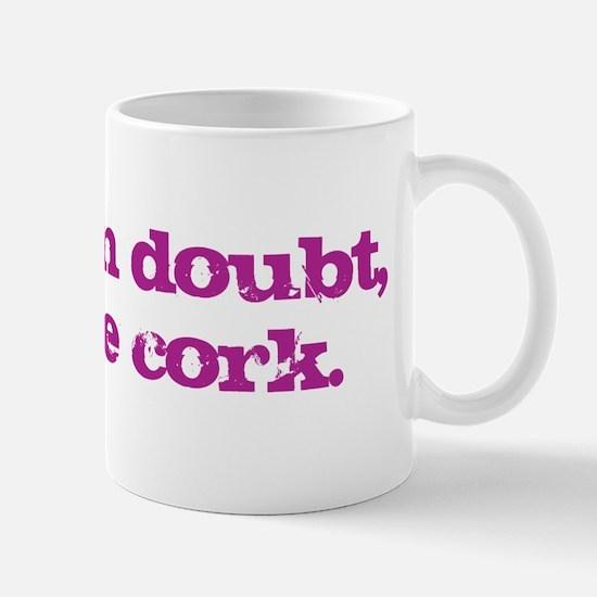 Pop the Cork Mug