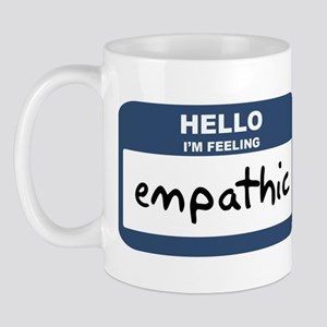 Feeling empathic Mug