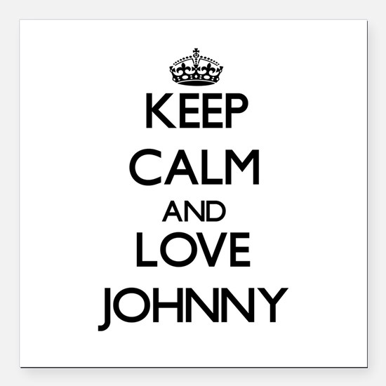 "Keep Calm and Love Johnny Square Car Magnet 3"" x 3"