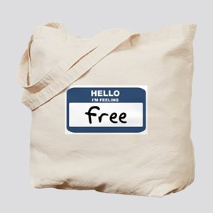 Feeling free Tote Bag