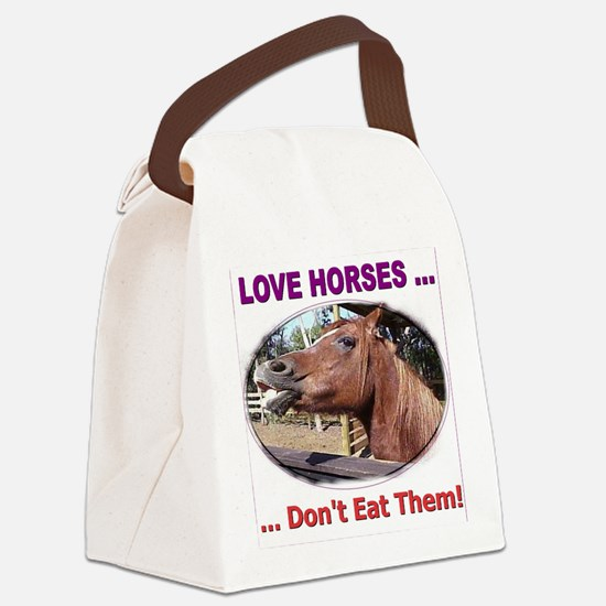 donteathorses1 Canvas Lunch Bag