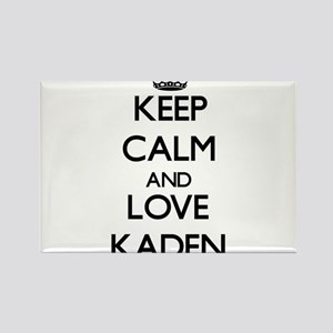 Keep Calm and Love Kaden Magnets