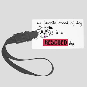 rescueddog Large Luggage Tag