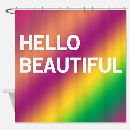Hello Beautiful (spring evening) Shower Curtain