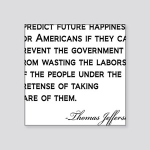 "Jefferson-(future-happiness Square Sticker 3"" x 3"""