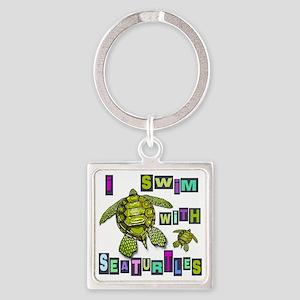 I SWIM WITH SEA TURTLES Square Keychain