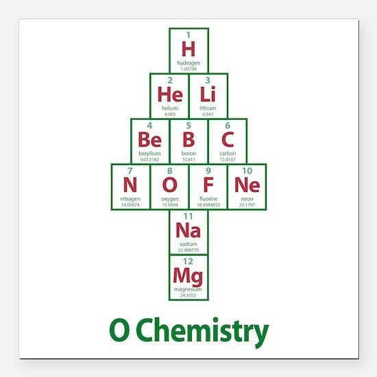 "ValueTshirt_Ochemistry_F Square Car Magnet 3"" x 3"""