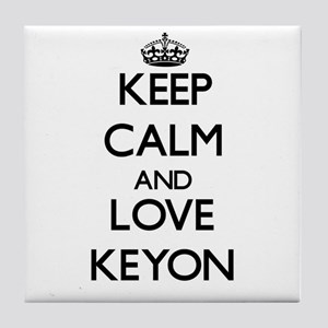 Keep Calm and Love Keyon Tile Coaster