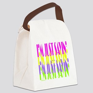 ImJustSayin4Color Canvas Lunch Bag
