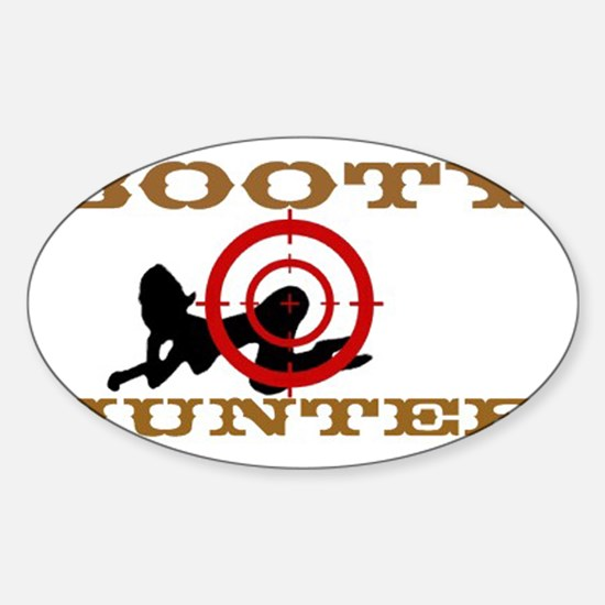 Booty Hunter big cafepressB2 Sticker (Oval)
