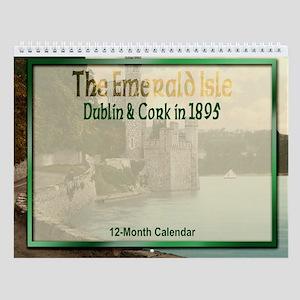 """Emerald Isle: Dublin & Cork"" Wall Calendar"