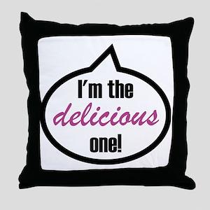 Im_the_delicious Throw Pillow