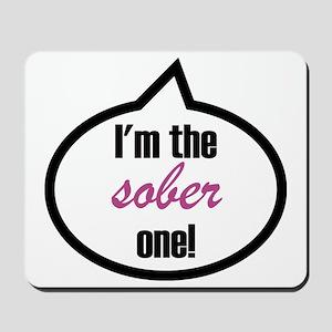 Im_the_sober Mousepad