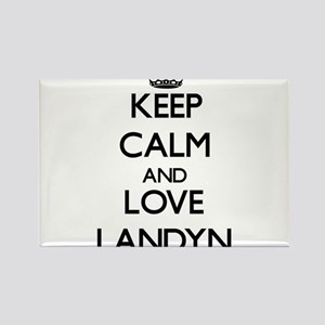 Keep Calm and Love Landyn Magnets
