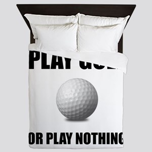 Play Golf Or Nothing Queen Duvet