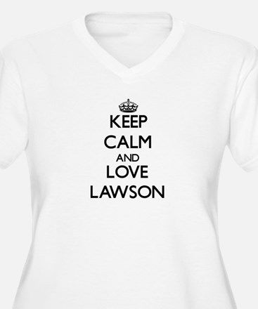 Keep Calm and Love Lawson Plus Size T-Shirt