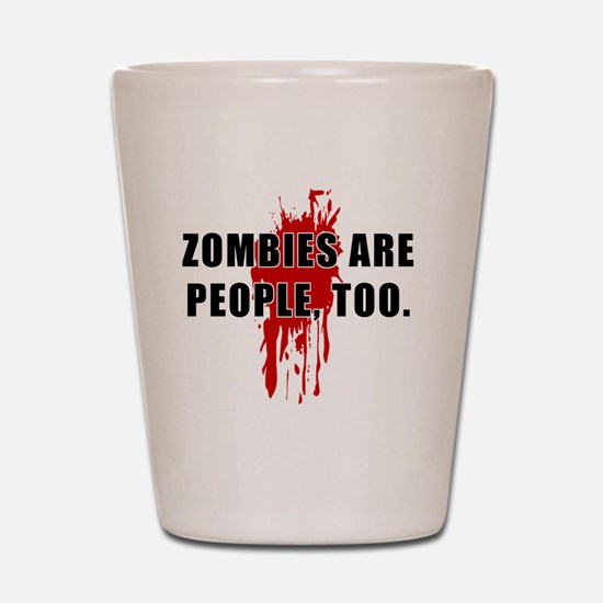 ZombiesPeople Shot Glass