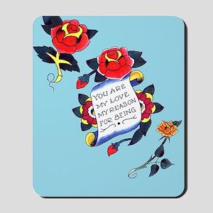 YouAreMyLoveTattooiPadCaseTemp Mousepad