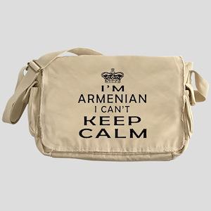 I Am Armenian I Can Not Keep Calm Messenger Bag