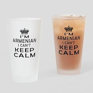 I Am Armenian I Can Not Keep Calm Drinking Glass