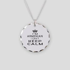 I Am Armenian I Can Not Keep Calm Necklace Circle