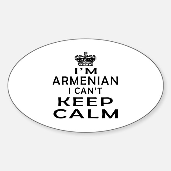 I Am Armenian I Can Not Keep Calm Decal